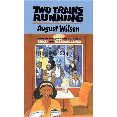 Two Trains Running - (Drama, Plume) by  August Wilson (Paperback) - image 1 of 1