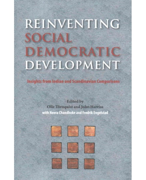 Reinventing Social Democratic Development : Insights from Indian and Scandinavian Comparisons - image 1 of 1