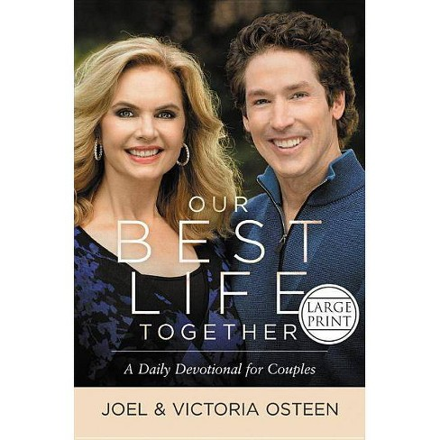 Our Best Life Together - by  Joel Osteen & Victoria Osteen (Hardcover) - image 1 of 1