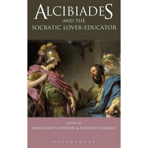 Alcibiades and the Socratic Lover-Educator - (Hardcover) - image 1 of 1
