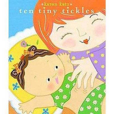 Ten Tiny Tickles ( Classic Board Books)by Karen Katz