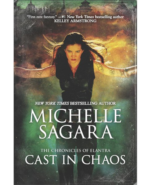 Cast in Chaos -  (The Chronicles of Elantra) by Michelle Sagara (Paperback) - image 1 of 1