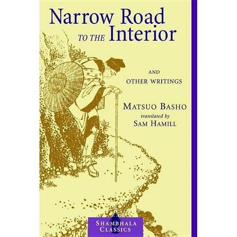 Narrow Road to the Interior - (Shambhala Classics) by  Matsuo Basho (Paperback) - image 1 of 1
