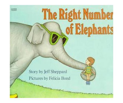 Right Number of Elephants (Reprint) (Paperback) (Jeff Sheppard) - image 1 of 1