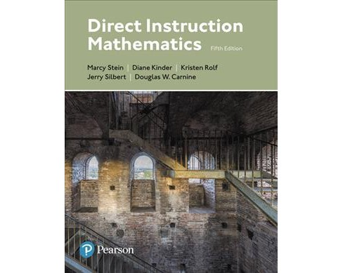 Direct Instruction Mathematics (Paperback) (Marcy Stein & Diane Kinder & Jerry Silbert & Douglas W. - image 1 of 1