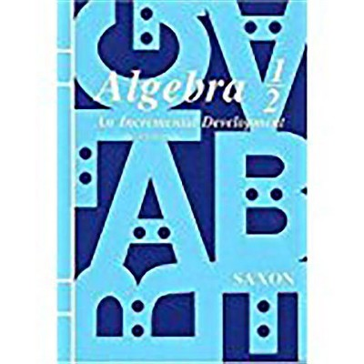 Kit 2000 - (Saxon Algebra 1/2) 3rd Edition by  Saxon (Hardcover)