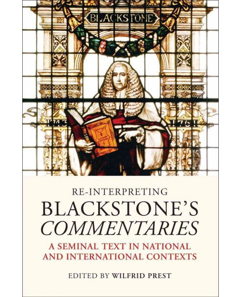 Re-interpreting Blackstone's Commentaries : A Seminal Text in National and International Contexts - image 1 of 1