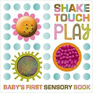 Shake, Touch, Play - by MBI (Board Book)
