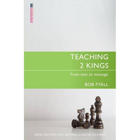 Teaching 2 Kings - (Proclamation Trust) by  Bob Fyall (Paperback) - image 1 of 1