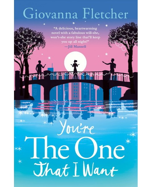 You're the One That I Want -  by Giovanna Fletcher (Hardcover) - image 1 of 1