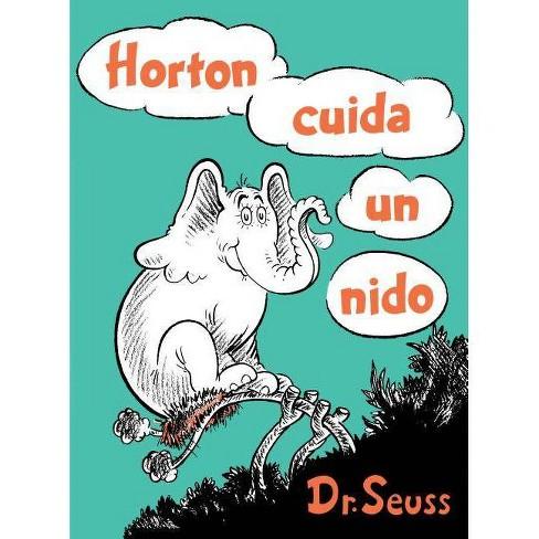 Horton Cuida Un Nido (Horton Hatches the Egg Spanish Edition) - (Classic Seuss) (Hardcover) - image 1 of 1