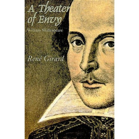 A Theater of Envy - by  Rene Girard (Paperback) - image 1 of 1