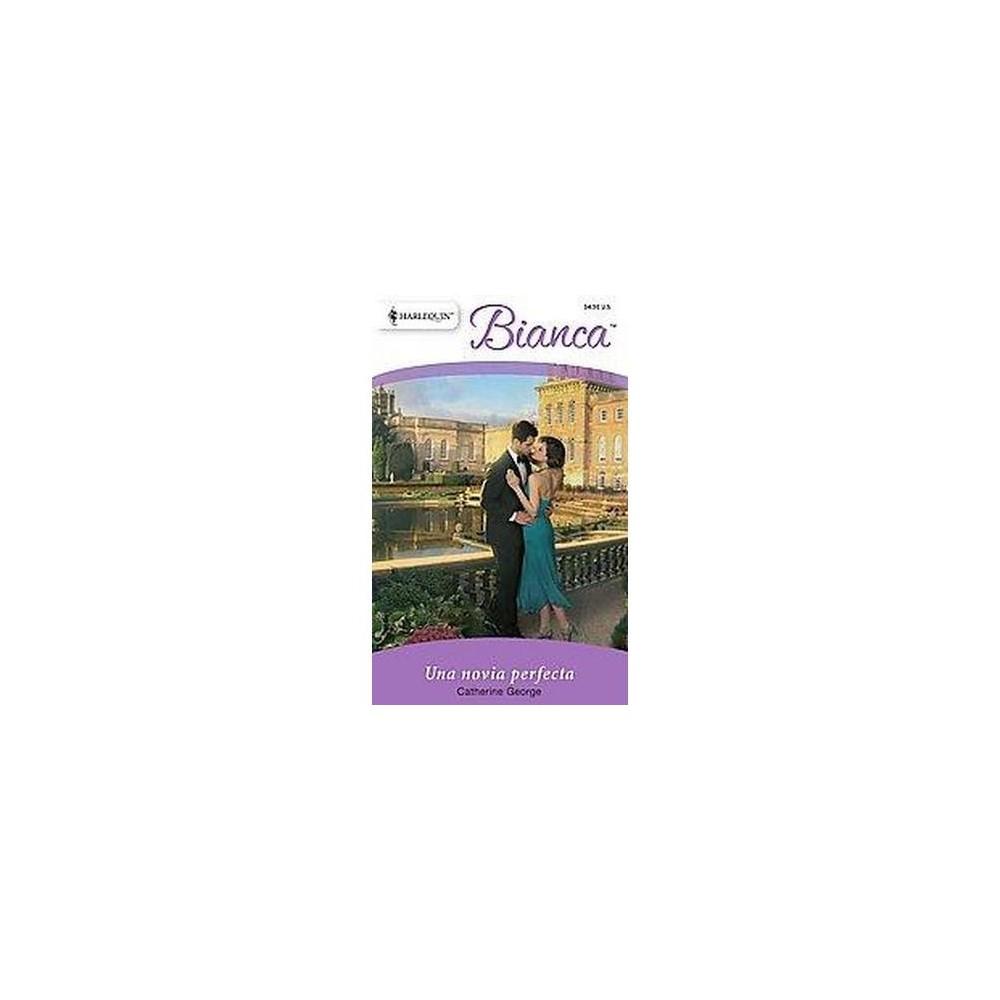 Una novia perfecta / A Perfect Bride ( Bianca) (Translation) (Paperback)