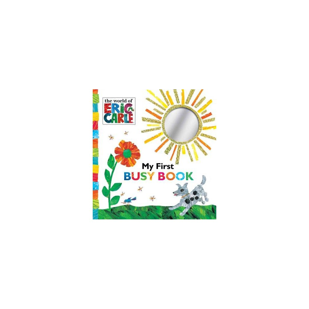 My First Busy Book ( The World of Eric Carle) (Board) by Eric Carle