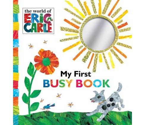 My First Busy Book ( The World of Eric Carle) (Board) by Eric Carle - image 1 of 1