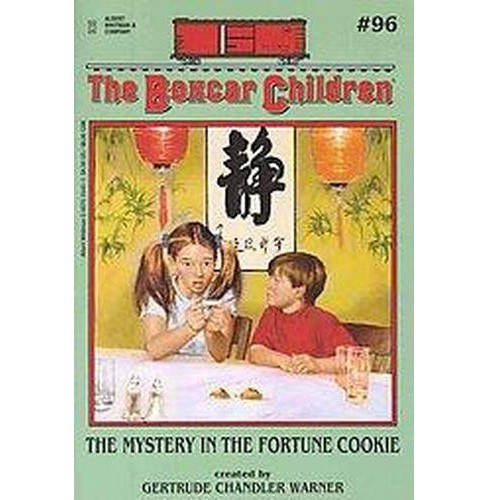 Mystery in the Fortune Cookie (Paperback) (Gertrude Chandler Warner) - image 1 of 1