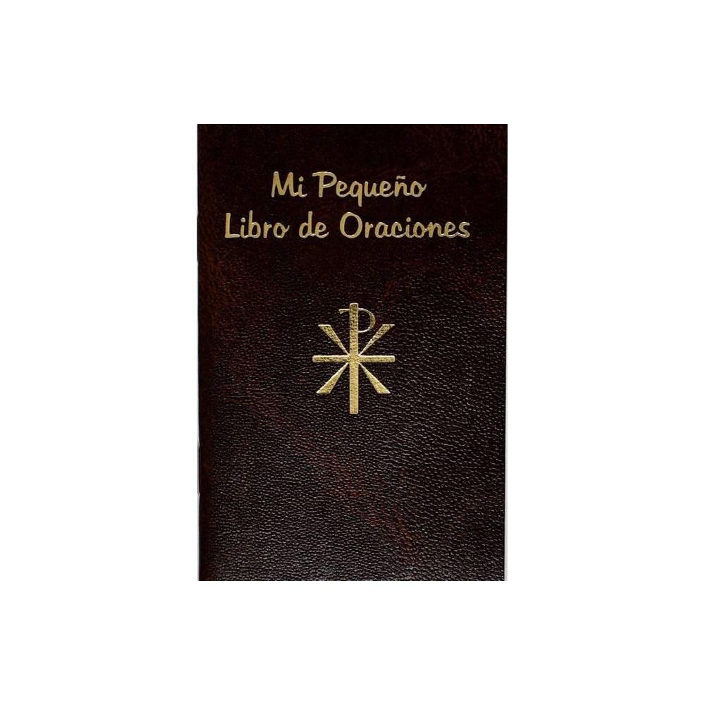 Pequeno Libro De Oraciones By Lawrence G Lovasik Paperback
