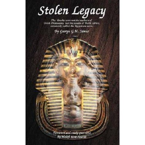 Stolen Legacy - by  George G M James (Paperback) - image 1 of 1