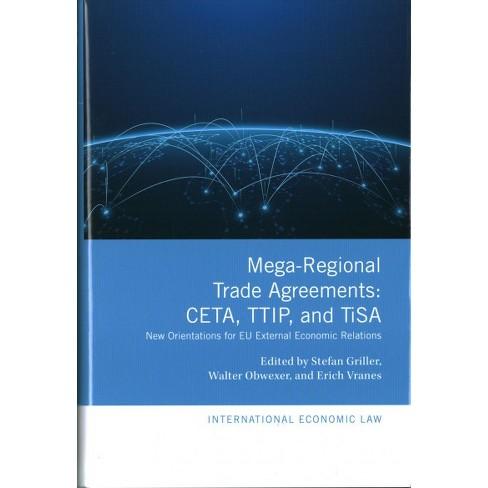 Mega Regional Trade Agreements Ceta Ttip And Tisa New