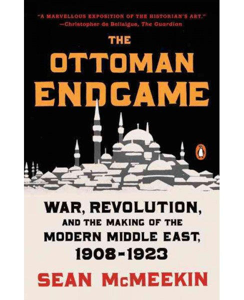 Ottoman Endgame : War, Revolution, and the Making of the Modern Middle East, 1908-1923 (Reprint) - image 1 of 1