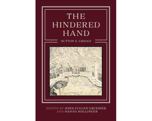 Hindered Hand (Reprint) (Paperback) (Sutton E. Griggs) - image 1 of 1
