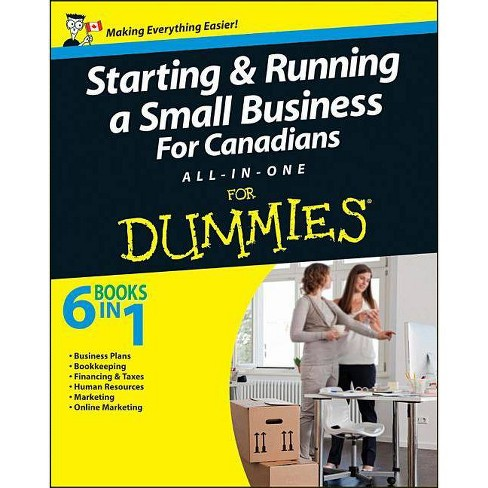 Starting and Running a Small Business for Canadians for Dummies All-In-One - by  John Aylen (Paperback) - image 1 of 1