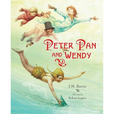 Peter Pan and Wendy - 2nd Edition by  James Matthew Barrie (Hardcover)