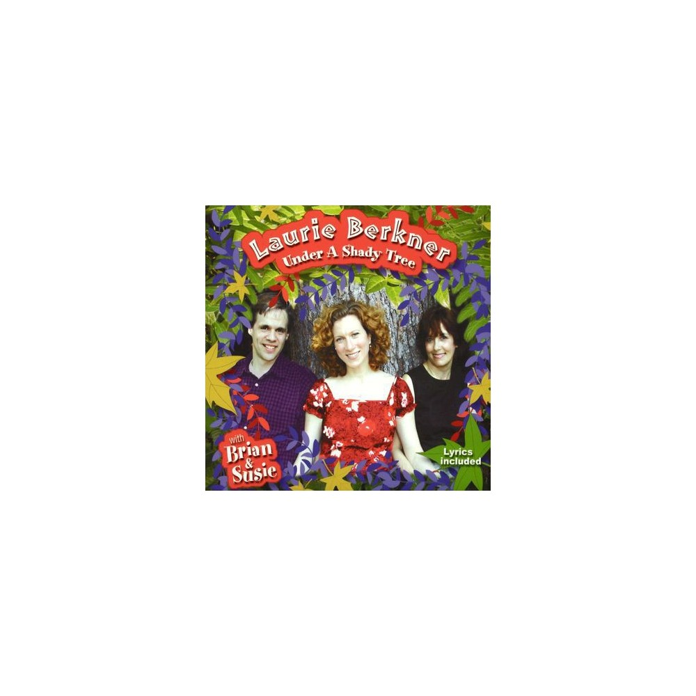 Laurie Berkner - Under A Shady Tree (CD)