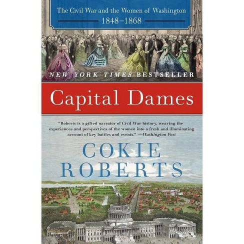 Capital Dames - by  Cokie Roberts (Paperback) - image 1 of 1