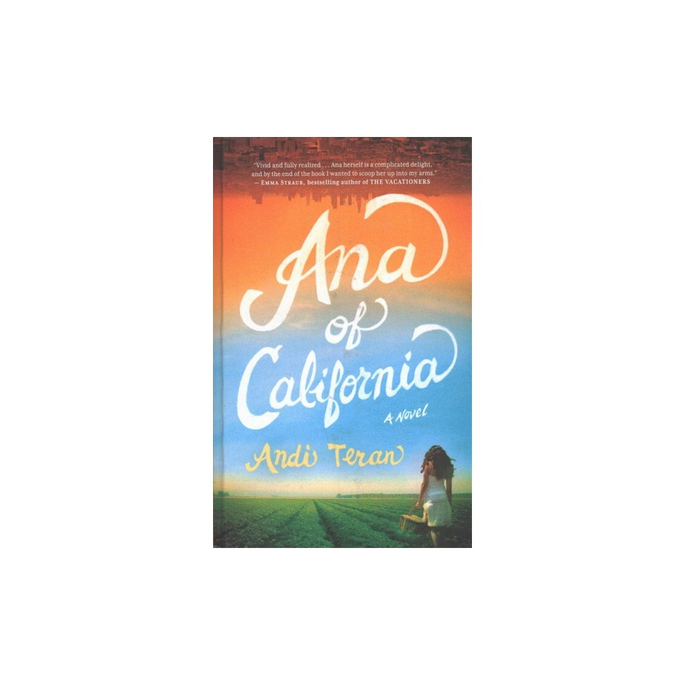 Ana of California - Lrg (Thorndike Press Large Print Mini-collections) by Andi Teran (Hardcover)