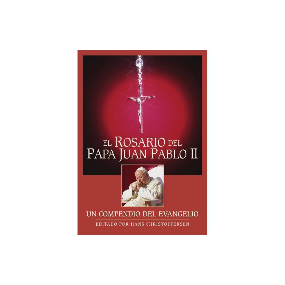 El Rosario Del Papa Juan Pablo Ii By Hans Christoffersen Paperback