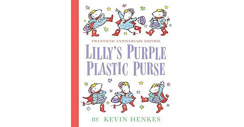 Lilly's Purple Plastic Purse (Anniversary) (School And Library) (Kevin Henkes) - image 1 of 1