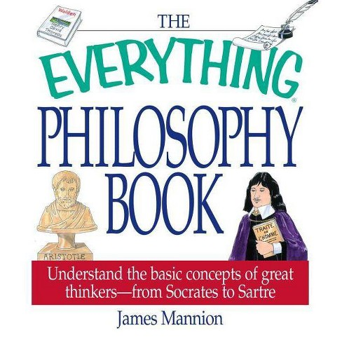 The Everything Philosophy Book - (Everything(r)) by  James Mannion (Paperback) - image 1 of 1