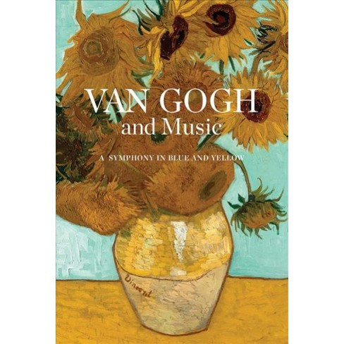 Van Gogh And Music A Symphony In Blue And Yellow By Natascha