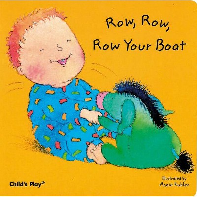 Row, Row, Row Your Boat - (Baby Board Books)(Board Book)