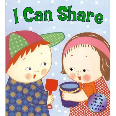 I Can Share - by Karen Katz (Hardcover)