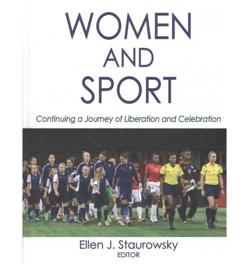 Women and Sport : Continuing a Journey of Liberation and Celebration (Hardcover) - image 1 of 1