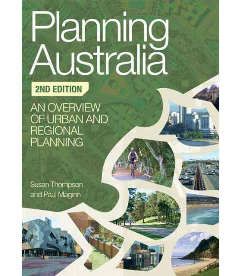 Planning Australia : An Overview of Urban and Regional Planning -  (Paperback) - image 1 of 1