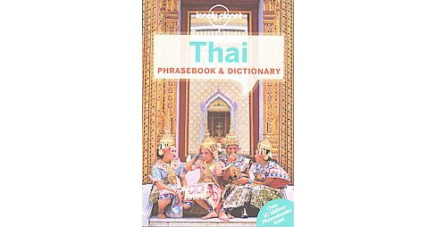 Lonely Planet Thai Phrasebook & Dictionary (Paperback) - image 1 of 1