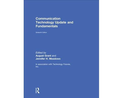 Communication Technology Update and Fundamentals -  (Hardcover) - image 1 of 1