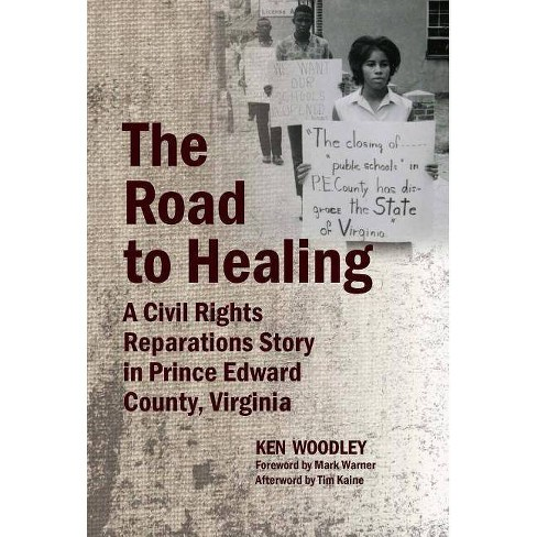 The Road to Healing - by  Ken Woodley (Hardcover) - image 1 of 1