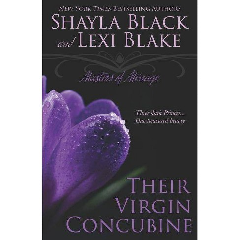 Their Virgin Concubine - (Masters of M�nage) by  Lexi Blake & Shayla Black (Paperback) - image 1 of 1