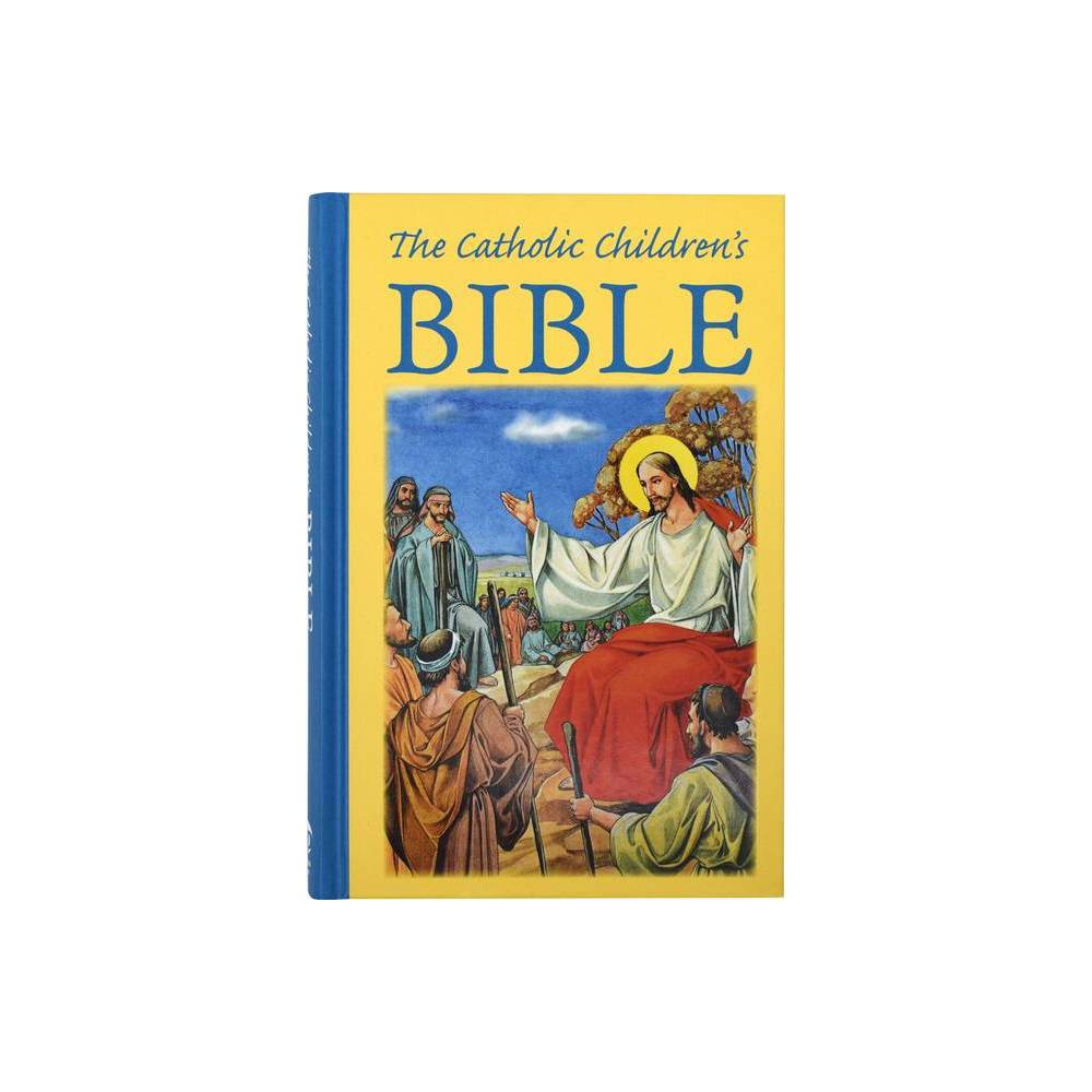 The Catholic Children S Bible By Mary Theola Zimmerman Hardcover