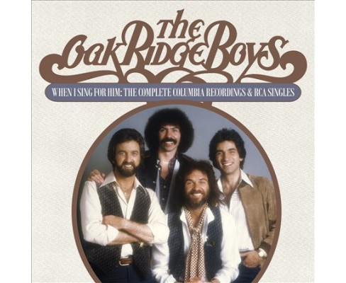 Oak Ridge Boys - When I Sing For Him:Complete Columbia (CD) - image 1 of 1