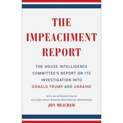 The Impeachment Report - by The House Intelligence Committee (Paperback)