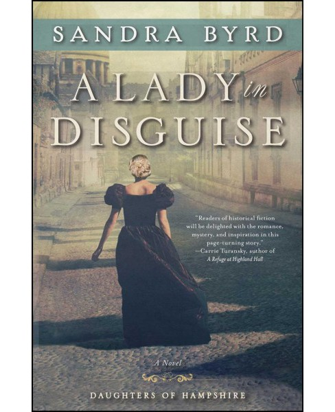Lady in Disguise (Paperback) (Sandra Byrd) - image 1 of 1