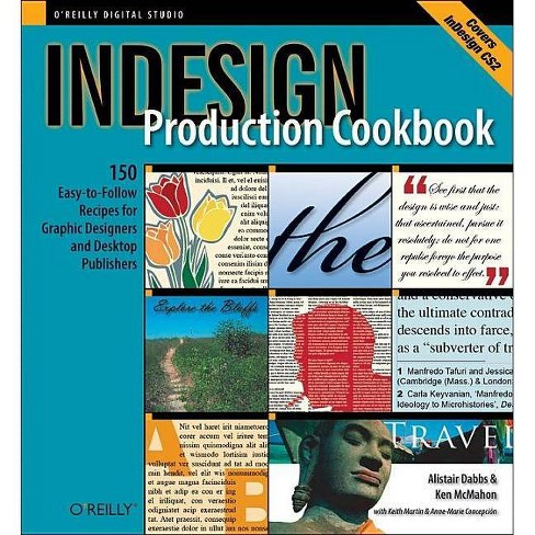 Indesign Production Cookbook Cookbooks O Reilly By Alistair Dabbs Anne Marie Concepcion Ken Mcmahon Keith Martin Paperback Target