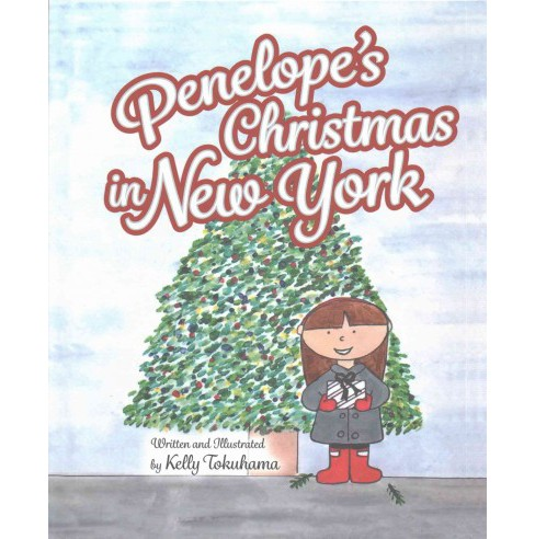Penelope's Christmas in New York (Hardcover) (Kelly Tokuhama) - image 1 of 1