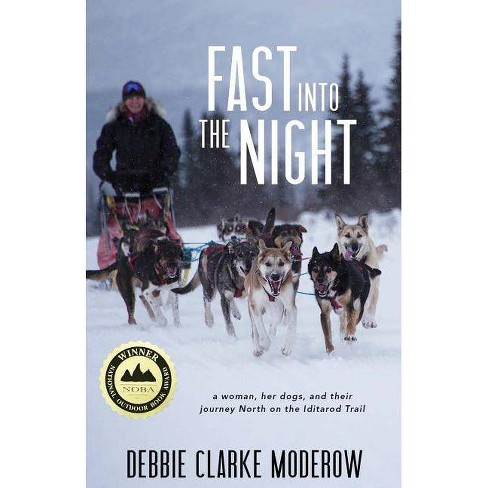Fast Into the Night - by  Debbie Clarke Moderow (Paperback) - image 1 of 1