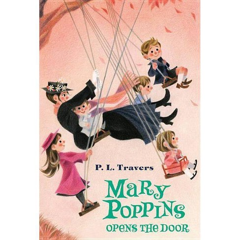 Mary Poppins Opens the Door - by  P L Travers (Paperback) - image 1 of 1